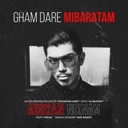 Ashkan Niknam - Gham Dare Mibaratam