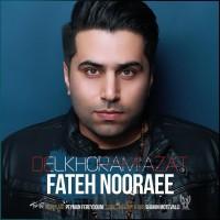 Fateh Nooraee - Delkhoram Azat