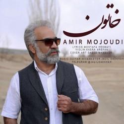 Amir Mojoudi - Khatoon