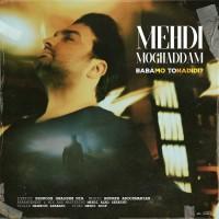 Mehdi Moghaddam - Babamo To Nadidi