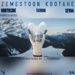 Northside Ft Sevde ( Navid & Hamed ) - Zemestoon Kootahe