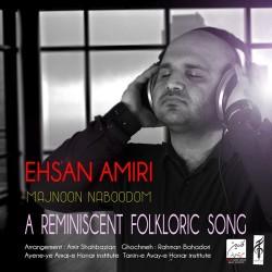 Ehsan Amiri - Majnoon Naboodom