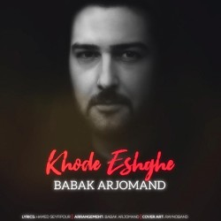 Babak Arjomand - Khode Eshghe