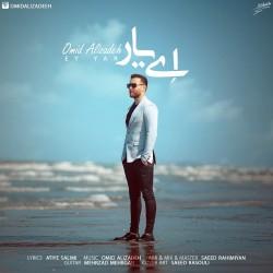 Omid Alizadeh - Ey Yar