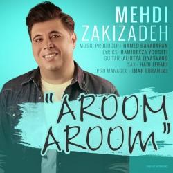 Mehdi Zakizadeh - Aroom Aroom