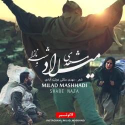 Milad Mashhadi - Shabe Naza