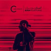 Kian Pourtorab - C ( Live )