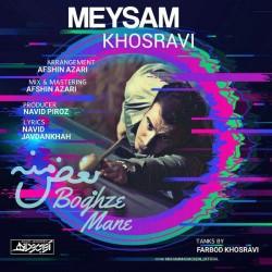 Meysam Khosravi - Boghze Mane