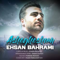 Ehsan Bahrami - Asheghesham