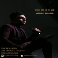 Mohammad Yousefnam - Bashe Harchi To Begi