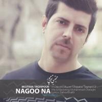 Mojtaba Taghipour - Nagoo Na