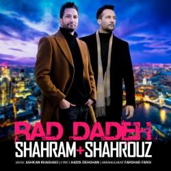 Shahram & Shahrouz - Rad Dadeh