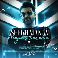 Majid Kharatha - Ashegh Manam