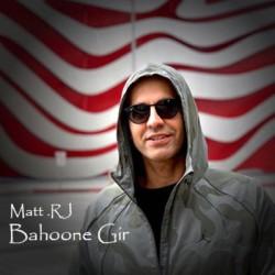 Matt.RJ - Bahoone Gir