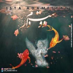 Ista Adamestan - Dooset Daram