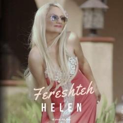 Helen - Fereshteh