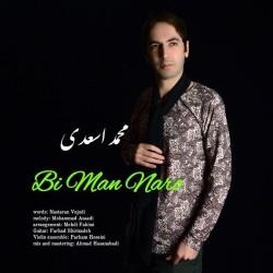 Mohammad Asaadi - Bi Man Naro