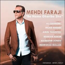 Mehdi Faraji - Ba Hame Gharibe Sho