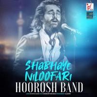 Hoorosh Band - Shabaye Niloofari