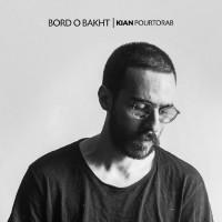 Kian Pourtorab - Bord O Bakht