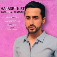 Morteza Rastgar - Havaset Nist