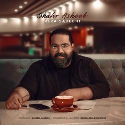 Reza Sadeghi - Shahr Ashoob