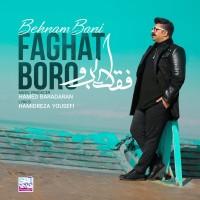Behnam Bani - Faghat Boro