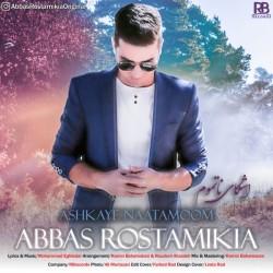 Abbas Rostamikia - Ashkaye Naatamoom