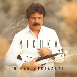 Bijan Mortazavi - Michka