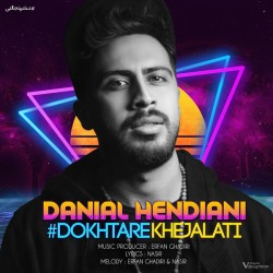 Danial Hendiani - Dokhtare Khejalati