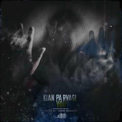 Kian Parvasi - You