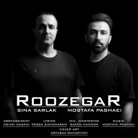 Sina Sarlak Ft Mostafa Pashaei - Roozegar