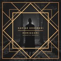 Xaniar - Nemidooni ( Acoustic Version )