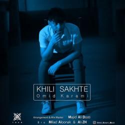 Omid Karami - Kheili Sakhteh