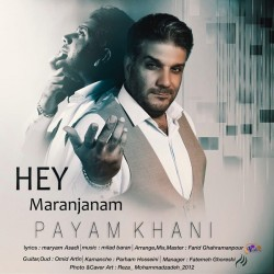 Payam Khani - Hey Maranjanam