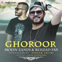 Behzad Pax Ft Moein Zandi - Ghoroor