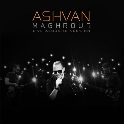 Ashvan - Maghrour ( Acoustic Version )