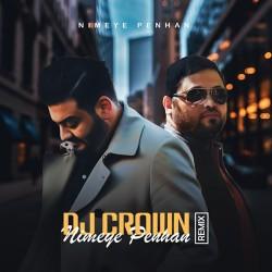 Amirhossein Eftekhari - Nimeye Penhan ( Dj Crown Remix )