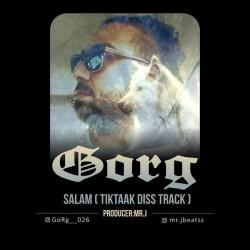 GoRg - Salam ( Diss Tik Tak )