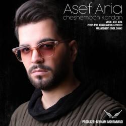Asef Aria - Cheshemoon Kardan