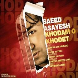 Saeed Asayesh - Khodamo Khodet