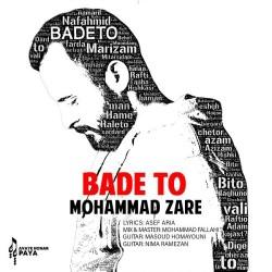 Mohammad Zare - Bade To