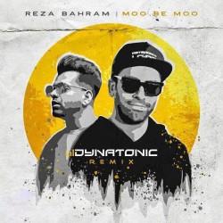 Reza Bahram - Moo Be Moo ( Dynatonic Remix )