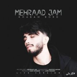 Mehraad Jam - Khabam Bord ( Live Version )