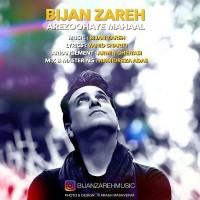 Bijan Zareh - Arezoohaye Mahaal