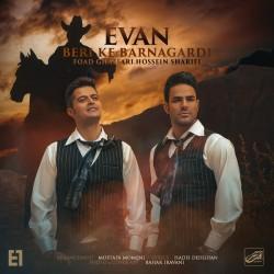 Evan Band - Beri Ke Barnagardi