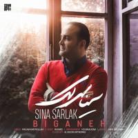 Sina Sarlak - Biganeh