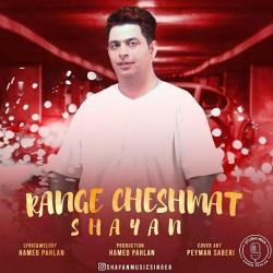 Shayan - Range Cheshat