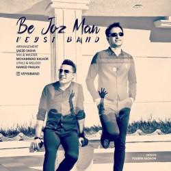 Veysi Band - Be Joz Man