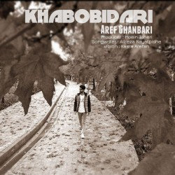 Aref Ghanbari - Khab O Bidari